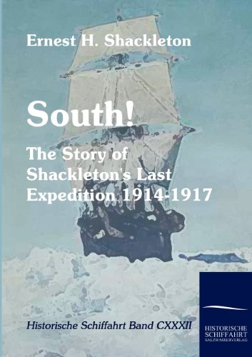 South! (Paperback): Ernest H Shackleton