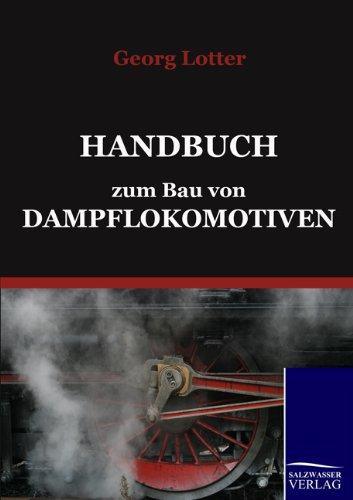 9783861952527: Handbuch zum Bau von Dampflokomotiven