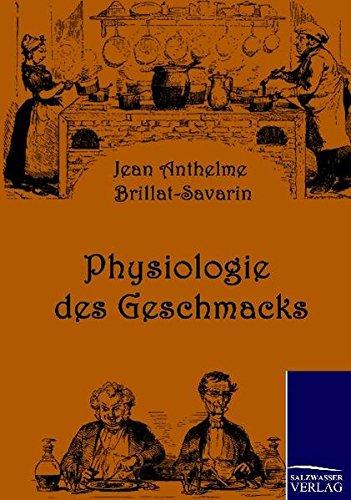 9783861952787: Physiologie des Geschmacks (German Edition)
