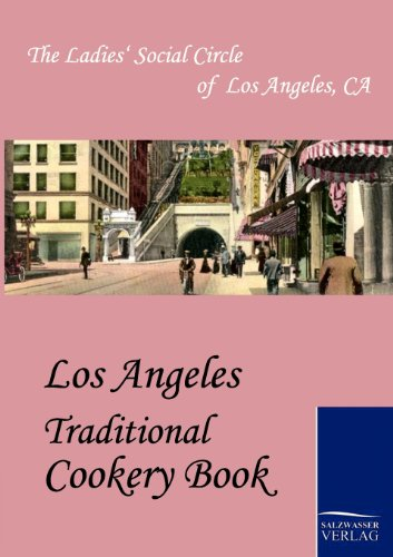 9783861952909: Los Angeles Traditional Cookery Book