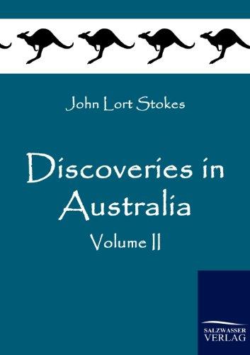 Discoveries in Australia: Vol. II: Stokes, John Lort