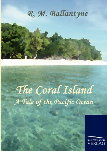 9783861953562: The Coral Island: A Tale of the Pacific Ocean