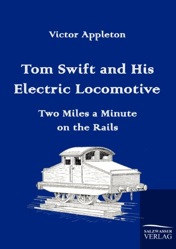 9783861953692: Tom Swift and His Electric Locomotive
