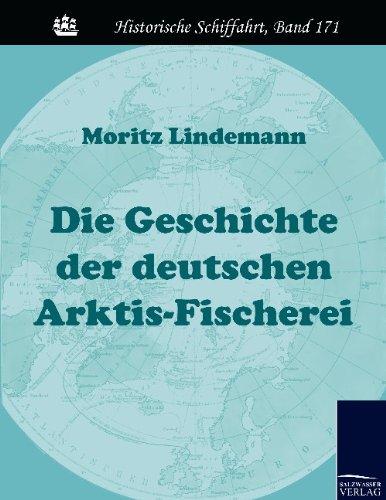 9783861954255: Die Geschichte der deutschen Arktis-Fischerei