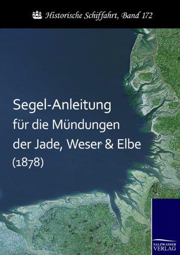 Segel-Anleitung für die Mündungen der Jade, Weser und Elbe (1878)