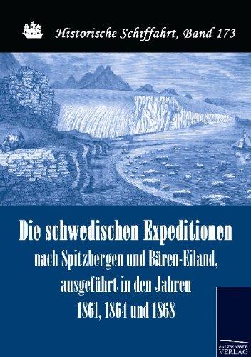 Die schwedischen Expeditionen nach Spitzbergen und Bären-Eiland, ausgeführt in den Jahren...