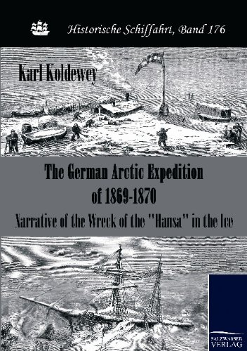 The German Arctic Expedition of 1869-1870: Karl Koldewey