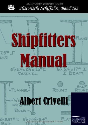 9783861954484: Shipfitters Manual (Historische Schiffahrt)