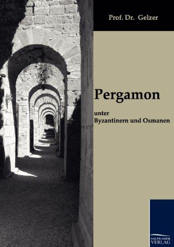 Pergamon Unter Byzantinern Und Osmanen: Gelzer