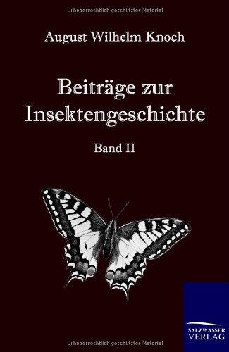 Beitr GE Zur Insektengeschichte: August Wilhelm Knoch
