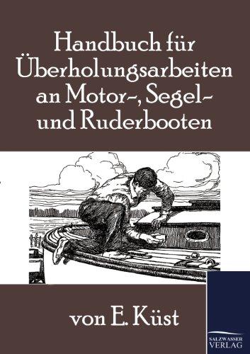 9783861955771: Handbuch f�r �berholungsarbeiten an Motor-, Segel- und Ruderbooten