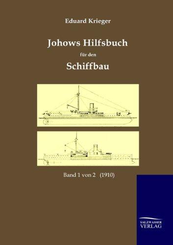 9783861955788: Johows Hilfsbuch für den Schiffbau (1910)