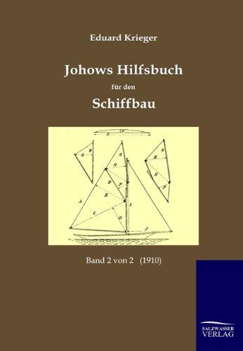 9783861955795: Johows Hilfsbuch für den Schiffbau (1910)