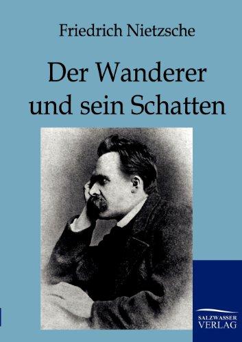 9783861958260: Der Wanderer Und Sein Schatten