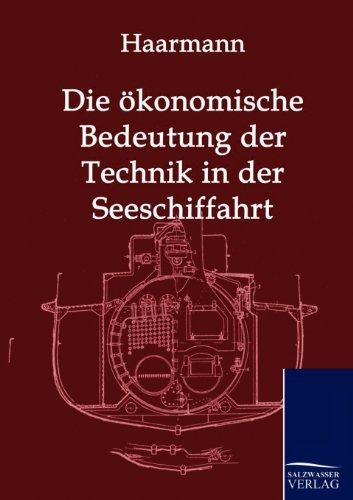 9783861959267: Die ökonomische Bedeutung der Technik in der Seeschiffahrt (German Edition)