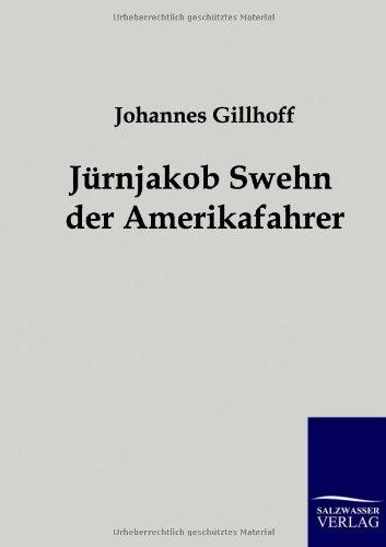 9783861959465: Jürnjakob Swehn der Amerikafahrer (German Edition)
