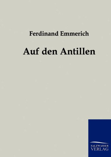 9783861959687: Auf den Antillen (German Edition)