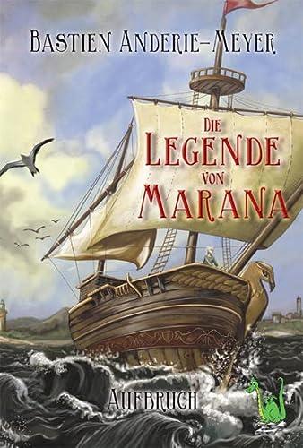 Die Legende von Marana: B. Anderie-Meyer