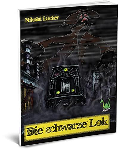 Die schwarze Lok: Nikolai Lücker