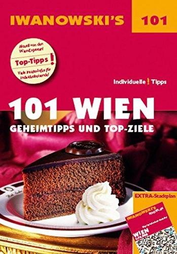 9783861971306: 101 Wien - Reisef�hrer von Iwanowski: Geheimtipps und Top-Ziele