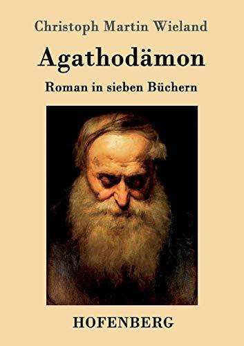 9783861990185: Agathodämon (German Edition)