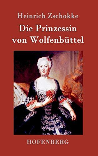 9783861990499: Die Prinzessin von Wolfenbüttel