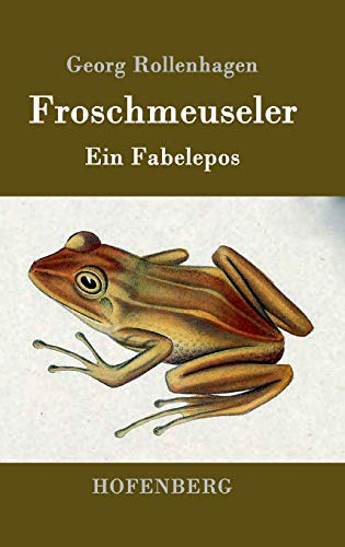 9783861991342: Froschmeuseler (German Edition)