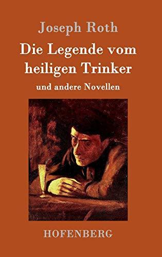 9783861991458: Die Legende vom heiligen Trinker