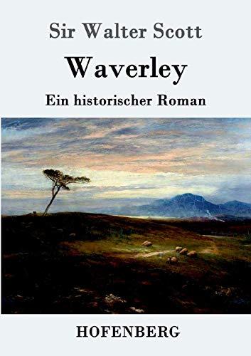 9783861991502: Waverley: oder So war's vor sechzig Jahren