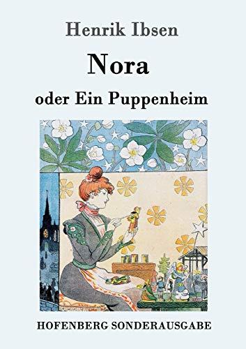 Nora Oder Ein Puppenheim (Paperback): Henrik Ibsen