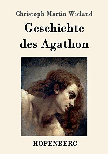 9783861992066: Geschichte des Agathon
