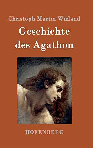 9783861992073: Geschichte des Agathon