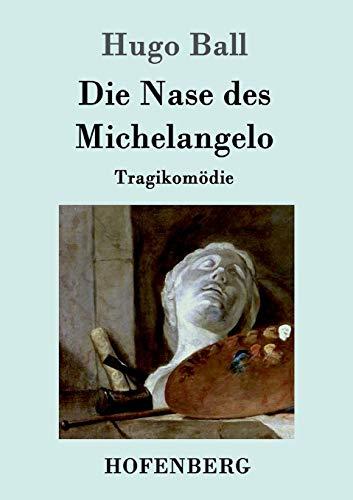 9783861992639: Die Nase des Michelangelo (German Edition)