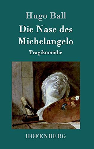 9783861992646: Die Nase des Michelangelo (German Edition)