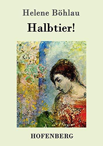 9783861992899: Halbtier!