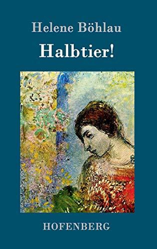 9783861992905: Halbtier!