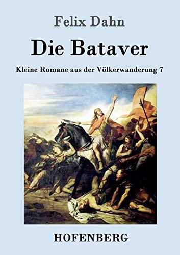 9783861993919: Die Bataver