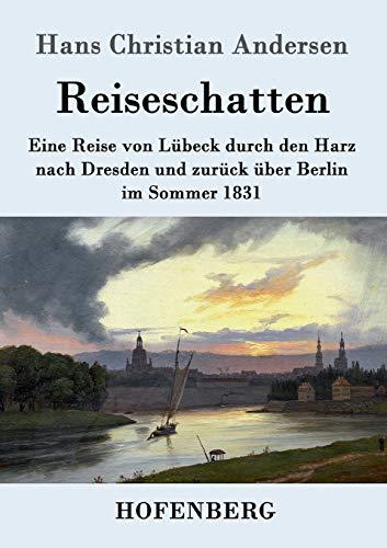 Reiseschatten: Hans Christian Andersen