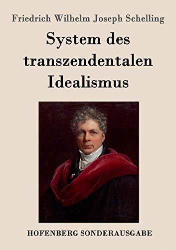 9783861996538: System des transzendentalen Idealismus