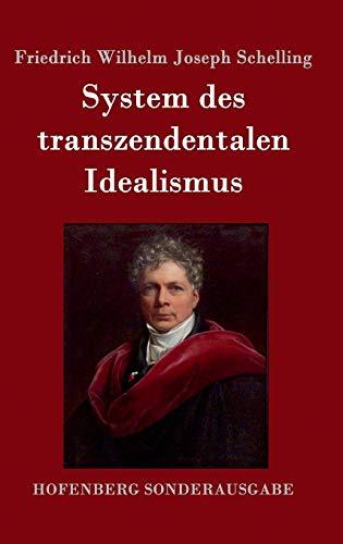 9783861996545: System des transzendentalen Idealismus