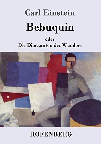 Bebuquin (German Edition)