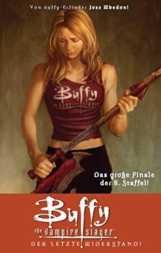 Buffy Vampire Slayer (Staffel 8), Bd. 8: Der letzte Widerstand (3862010511) by [???]