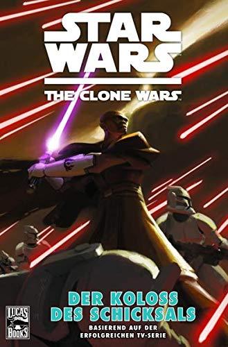 9783862013227: Star Wars: The Clone Wars (zur TV-Serie) 05 - Der Koloss des Schicksals