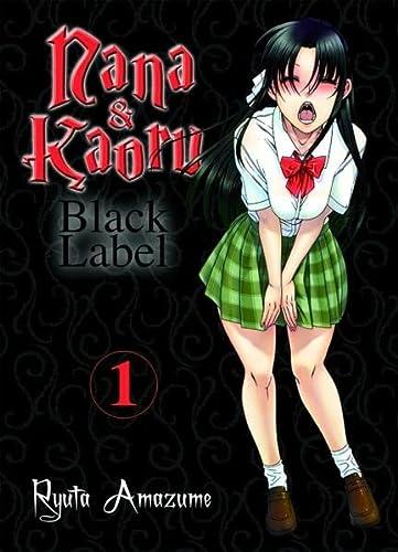 Nana & Kaoru - Black Label, Bd.: Amazume, Ryuta