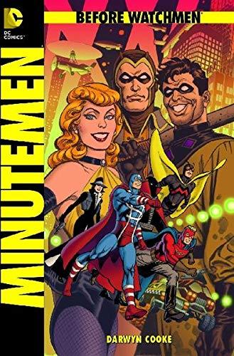 9783862014798: Before Watchmen 01: Minutemen