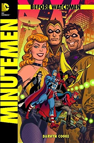 9783862014798: Before Watchmen 01: Minutemen