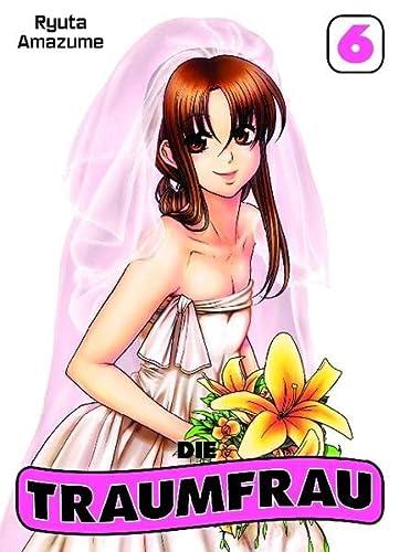 Die Traumfrau, Bd. 6: Amazume, Ryuta
