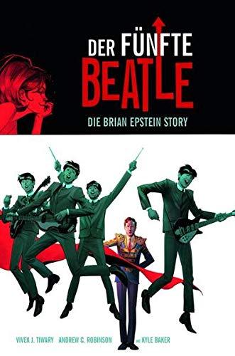 Der fünfte Beatle: Die Brian Epstein Story: Vivek J. Tiwari;