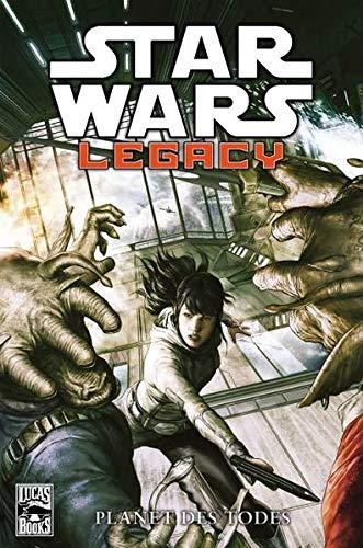 9783862018222: Star Wars Comics: Bd. 81: Legacy - Planet des Todes