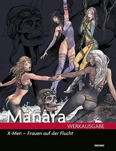 9783862019687: Milo Manara Werkausgabe 13: X-Men - Frauen auf der Flucht